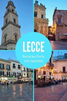 Ein Highlight im Salento, die barocke Stadt Lecce. Nicht verpassen und unbedingt abends durch die Gassen schlendern. #Apulien #Italien #Reisetipp #Städtereisen