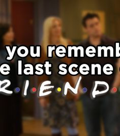"How Well Do You Remember The Last Scene Of ""Friends""? You got 7 out of 10 right!  I still cry when I see this scene. Also I had one wrong because I didn't completly understand the question."