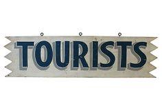 Vintage Tourists Sign on OneKingsLane.com