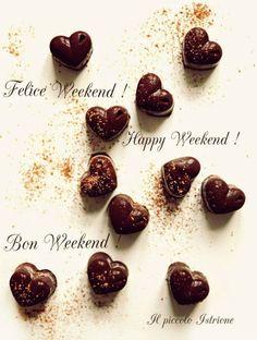 FRANCESCA UGOLINI - Google+ Felice Weekend ! Happy Weekend ! Bon Weekend ! Feliz Weekend ! #weekend #happyweekend #bonweekend #felizweekend #chocolate