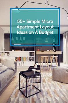 55+ Simple Micro Apartment Layout Ideas on A Budget #apartmentlayoutideas Small Flats, Micro Apartment, Apartment Layout, Small Apartments, Budgeting, House Design, Simple, Ideas, Home Decor