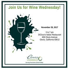 Join us for Wine Wednesday on the 29th from 5 to 7 pm at DiCicco's Italian Restaurant! Meet us in The Lounge and enjoy a wonderful happy hour with the Clovis Chamber of Commerce. Stick around after 7 to enjoy live music entertainment by Richie Blue.
