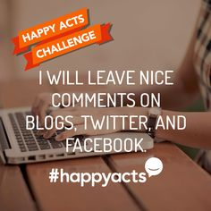 Perform to make someone's day a little brighter. Join Live Happy and help make the world a happier place Happy National Day, International Day Of Happiness, Nice Comments, Live Happy, Challenge Me, Acting, March, Join, Mac