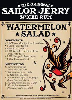 Sailor Jerry Spiced Rum Watermelon Salad. Lime, brown sugar, rum, watermelon, cilantro, feta. Sailor Jerry's FB page