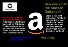 Base-Star.net » News » Der/Die aktivst/er/e auf Base-Star.net erhält einen 50,00€ Amazon Gutschein.