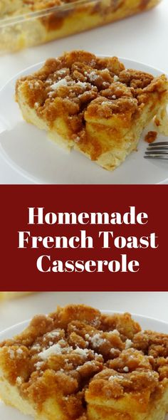 Homemade French Toast Casserole