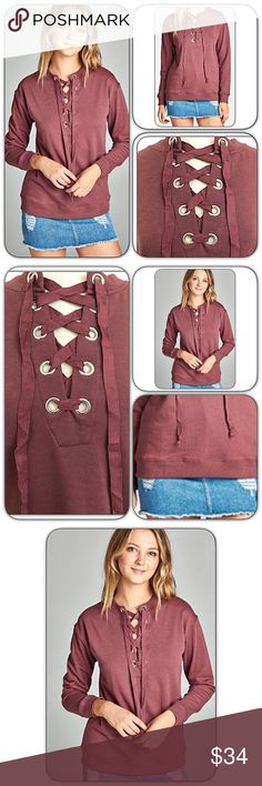 Casual Day Weekend Wear Date Nite Laceup Top SML Premium soft marsala lace up front sweatshirt inspired top. Perfect casual day, weekend wear or date nite piece. You will not want to take off!!!  Love the cozy flattering fit. MADE IN USA 65% polyester-33% cotton-2% spandex. French terry lined. True to size with stretch.   SIZE CHART Small 2-4 Bust 32-36 Length 26 Medium 6-8 Bust 36-39 Length 26.5 Large 10-12 Bust 38-41 Length 27 Tops