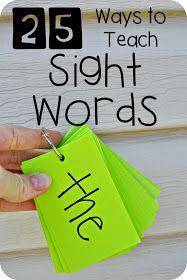 25 Ways to Teach Sight Words!