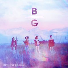 """""""Basic"""" is the sixth studio album by South Korean girl group Brown Eyed Girls, their first under their new label APOP Entertainment. It was released on November Top 20 Albums, Pop Albums, Best Albums, Cool Album Covers, Music Covers, Pochette Album, Girls Album, Cds, Album Covers"""