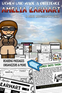 Use this Amelia Earhart Mini Biography Unit to help you study and organize your learning about one of the most well known aviators of all time. Included in this mini-unit you will find short reading passages, organizers, interactive notebook foldable activities, writing activities, posters, video links, and more. Your students will love studying the life of this amazing woman: Amelia Earhart.