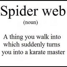 Lmao... and hubbles into a raving lunatic karate master.