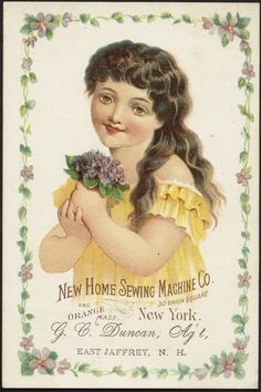 File name: 10_03_003109a Binder label: Stock Cards Title: New Home Sewing Machine Co. 30 Union Square, New York and Orange Mass. [front] Date issued: 1870-1900 (approximate) Physical description: 1 print : chromolithograph ; 12 x 8 cm. Genre: Advertising cards Subject: Girls; Flowers; Sewing machines Notes: Title from item. Item verso is blank. Retailer: G. C. Duncan, East Jaffrey, N. H.  Statement of responsibility: New Home Sewing Machine Co.  Collection: 19th Century American Trade Cards…