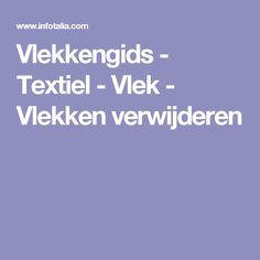 Vlekkengids - Textiel - Vlek - Vlekken verwijderen