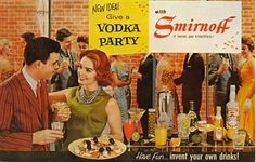 """bad-postcards: GIVE A VODKA PARTY …with SMIRNOFF. """"It leaves you breathless."""" If you drink enough of it, you will be breathless. I wonder h..."""