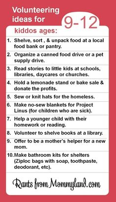 Volunteer and service ideas for kiddos ages 9-12. Kids can do a lot to help their community (they just can't clean their rooms). by beverlyh