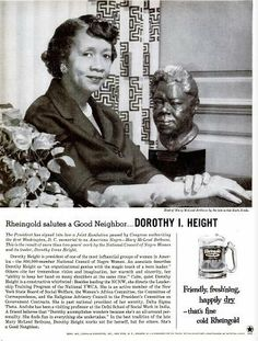 Civil rights icon, Dr. Dorothy I. Height, in a 1961 ad for Rheingold beer. A bust of legendary educator and activist Mary McLeod Bethune by the sculptor Ruth Brall is beside Dr. Height. The opening paragraph reads:  The President has signed into law a Joint Resolution passed by Congress authorizing the first Washington D.C. memorial to an American Negro - Mary McLeod Bethune. This is the result of more than two years of work by the National Council of Negro Women and its leader, Dorothy…