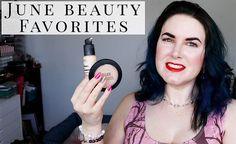 Beauty Favorites June 2017