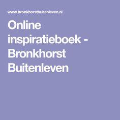 Online inspiratieboek - Bronkhorst Buitenleven