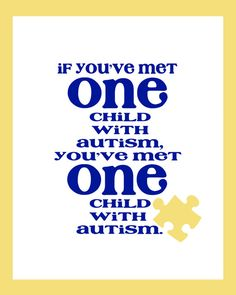 AUTISM  Art QUOTE  One child  Wall Art Print  8x10  by Lexiphilia. , via Etsy.