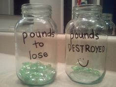 Weight Loss Visual Motivation!  Here is a simple way to help motivate weight loss. Two weeks ago I started weight watchers to help lose weight and get healthier. I am doing great but am a visual person. I love tracking my weight online but after I turn off the computer that's it. I made these jars (after finding the idea on Pinterest) to help have a daily, visual reminder of my progress.