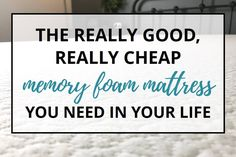 The Really Good, Really Cheap Mattress You Need In Your Life Affordable Mattress, Cheap Mattress, Best Mattress, Tiffany Jones, Roller Shutters, Your Life, Memory Foam, Purpose, Stress