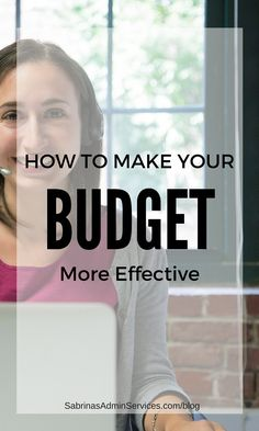 How to make your budget more effective | Sabrina's Admin Services #budgeting #tips