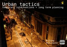 the final report on the Urban Tactics study - four case studies of temporary use and how they relate to the cities' longer term planning. Plus what works, and why.   Photo: Exhibition Road, Olivia Woodhouse