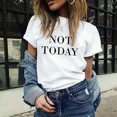 not today tshirt not today funny slogan shirt tumblr shirt teen clothes slogan tshirts teen fashion instagram tshirts instagram shirt by ClothingByShane