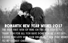 Romantic New Year Wishes 2017 –New Year is the most romantic moments where you can wish Romantic New Year Wishes 2017 to your love ones like your husband, wife, boyfriend, and girlfriend.Being in love is the magical feeling and celebrating special occasions like New Year with your special one will …