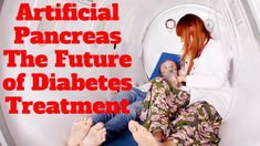 Artificial Pancreas The Future of Diabetes Treatment