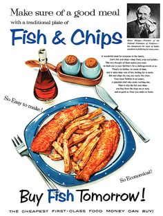 Make sure of a good meal with fish and chips. #vintage #1950s #food #ads