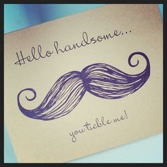 you tickle me moustache by UptownDesignsCanada Moustache, Etsy Store, Handsome, Place Card Holders, Unique Jewelry, Handmade Gifts, Quotes, Cards, Kid Craft Gifts
