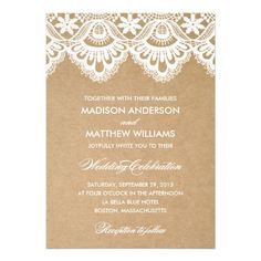White lace wedding invitations with script and sans serif fonts. With a rustic feel, the lace border (top) is printed on brown kraft paper. Note: digitally created design; no real lace or kraft paper included.  http://www.zazzle.com/rustic_lace_wedding_invitation-161775773236222852?rf=238395237176455059
