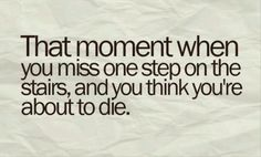 And you get that mini heart attack
