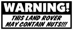 WARNING-THIS-LAND-ROVER-MAY-CONTAIN-NUTS-1973