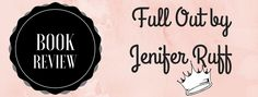 Book Review #17: Full Out by Jenifer Ruff