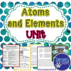 This is a bundle of all of my products on atoms and elements. This bundle can be used to teach a unit on atoms and elements. It includes:  A seven page nonfiction packet on what atoms are, what they are composed of and atomic mass A hands-on activity called edible atoms.