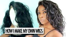 HOW I MAKE MY WIGS | DIY FT. HER HAIR COMPANY
