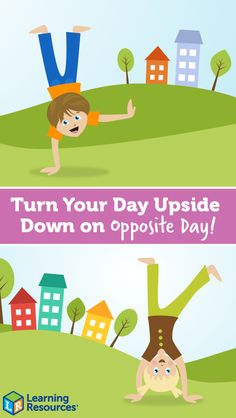 January 25 is National Opposite Day! Enjoy these hour-by-hour tips for flipping your entire day around – having some seriously silly fun as you go! Crazy Day, End Of School Year, Sensory Toys, Learning Resources, Sibling, Toddler Toys, Fine Motor Skills, Ministry, Kids Playing