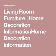 Living Room Furniture | Home Decoration InformationHome Decoration Information