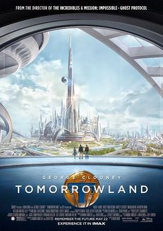 Sasaki Time Movie Review for Disney's Tomorrowland - Walt's Hope for the Future Shines Through