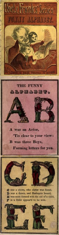 Great ABC craft ideas can be found in Uncle Frank's Funny Alphabet, circa 1855. Read it in full on DIY Collaboratorium's Vintage Alphabet page.