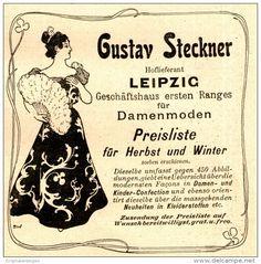 Original-Werbung/ Anzeige 1898 - DAMENMODEN GUSTAV STECKNER - LEIPZIG - ca. 90 x…