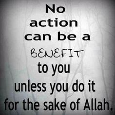 Do all for sake of Allah