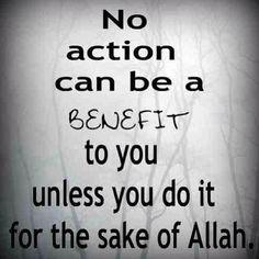 Do all for sake of Allah