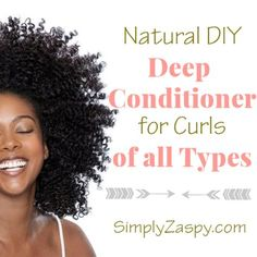 Try out this easy to make Natural DIY Deep Conditioner recipe for curly girls. Takes 5 ingredients and 5 minutes to whip up.
