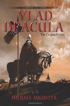 Vlad Dracula : The Dragon Prince by Michael Augustyn Paperback) for sale online Dracula Book, Bram Stoker's Dracula, Count Dracula, Vampires, Vlad El Empalador, Elizabeth Bathory, Vlad The Impaler, Book Review Blogs, Crime Books