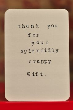 Mardy Mabel Thank You Card: Thank you for your splendidly cr-ppy gift.. £3.00, via Etsy.