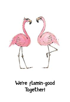 Flamingo - Love Card #greetingcards #printable #diy #valentinesday #valentines Valentines Day Card Templates, Valentine Day Cards, Flamingo, Happy Anniversary Cards, Thoughts And Feelings, Love Cards, Printable Cards, Text You, Create Yourself