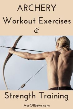 Archery workout exercises and strength training routines to get you in shape pulling those heavy pound bows and lose weight! Archery workout exercises and strength training routines to get you in shape pulling those heavy pound bows and lose weight! Archery Training, Archery Tips, Strength Training, Archery Targets, Archery For Beginners, Bow Hunting Tips, Mounted Archery, Recurve Bows, Recurve Bow Hunting